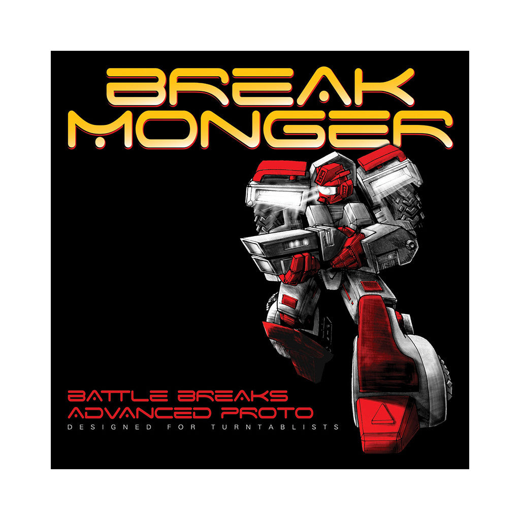 <!--020070522009809-->Break Monger - 'Battle Breaks Advanced Proto' [(Black) Vinyl LP]