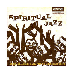 Various Artists - 'Spiritual Jazz: Esoteric, Modal & Deep Jazz From The Underground 1968-77 (Import)' [CD]