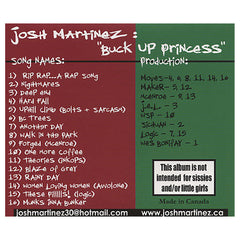 <!--020020101012059-->Josh Martinez - 'Buck Up Princess - Volume: Whatever' [CD]