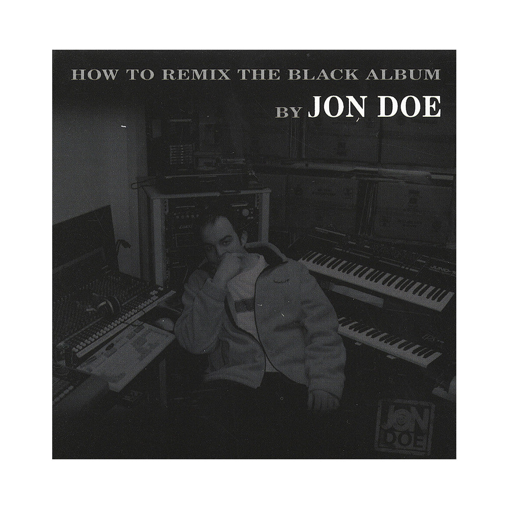 <!--020040422002783-->Jon Doe - 'How To Remix The Black Album' [CD]