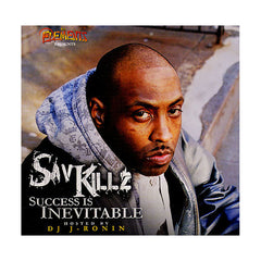 Sav Killz (Hosted By: J-Ronin) - 'Success Is Inevitable' [CD]
