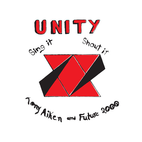 "[""Tony Aiken & Future 2000 - 'Unity: Sing It, Shout It' [(Black) Vinyl LP]""]"