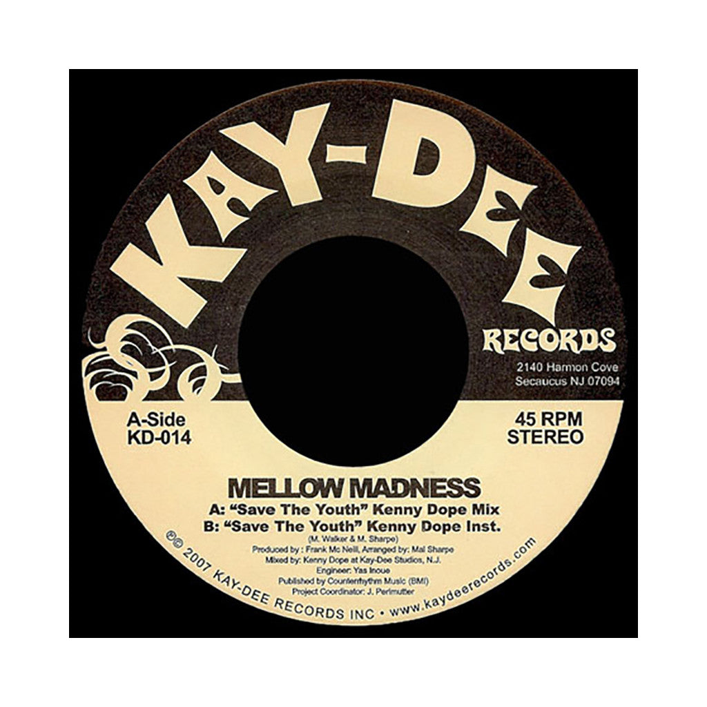 "<!--020070101002203-->Mellow Madness - 'Save The Youth (Kenny Dope Mix)' [(Black) 7"""" Vinyl Single]"