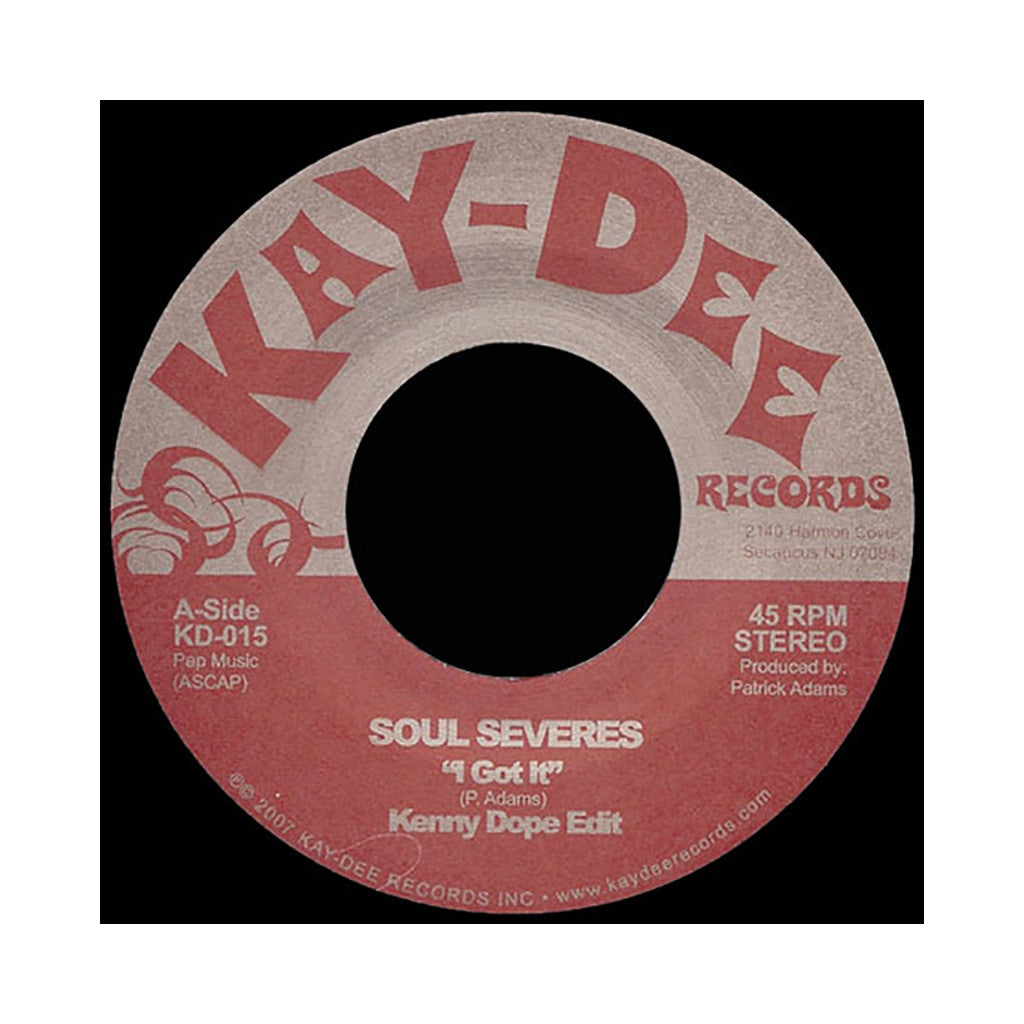 "Soul Severes - 'I Got It (Kenny Dope Edit) Pts. 1 & 2' [(Black) 7"" Vinyl Single]"