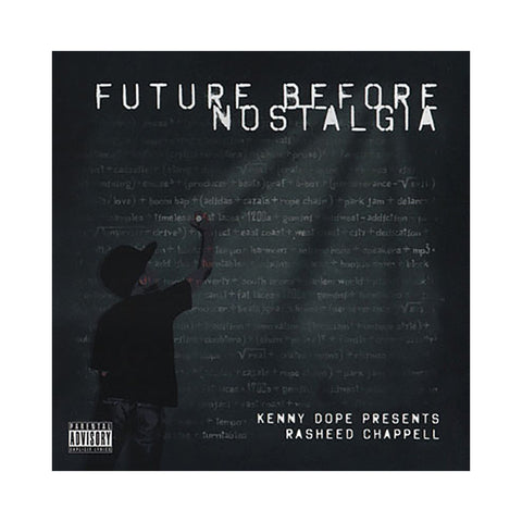 Rasheed Chappell & Kenny Dope - 'Future Before Nostalgia' [CD]