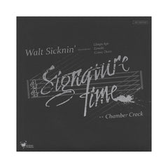 "<!--020130806056022-->Walt Sicknin' - 'Signature Time (Tip It Back Pt. II)/ Chamber Crack (Sewer Mix)' [(Black) 7"" Vinyl Single]"