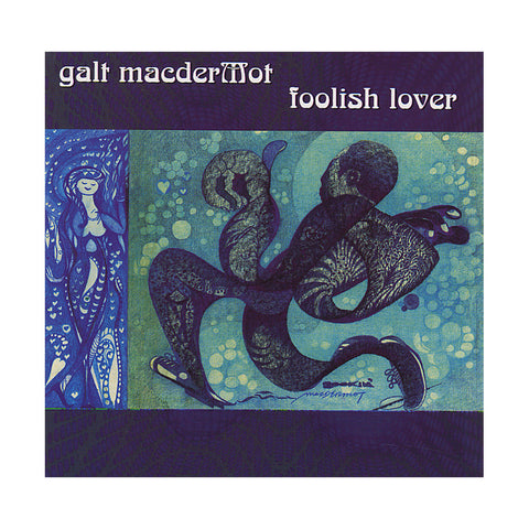 "[""Galt MacDermot - 'Foolish Lover' [CD]""]"
