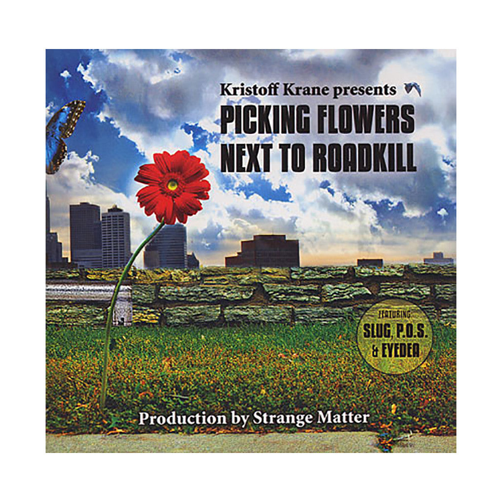 Kristoff Krane w/ Strange Matter - 'Picking Flowers Next To Roadkill' [CD]