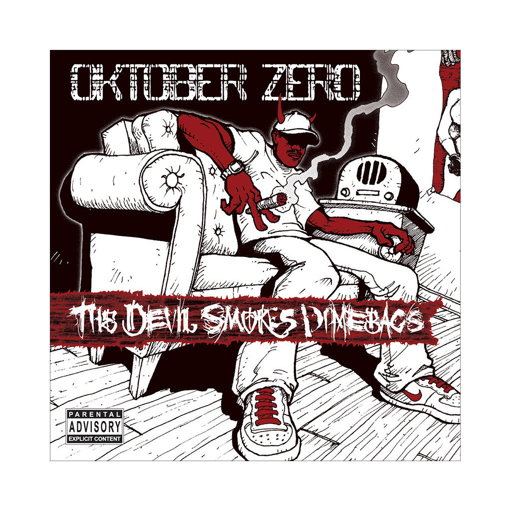 Oktober - 'The Devil Smokes Dime Bags' [CD]