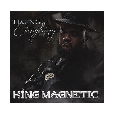 King Magnetic - 'Timing Is Everything' [CD]
