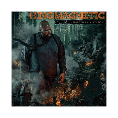 King Magnetic - 'Everything Happens 4 A Reason' [CD]