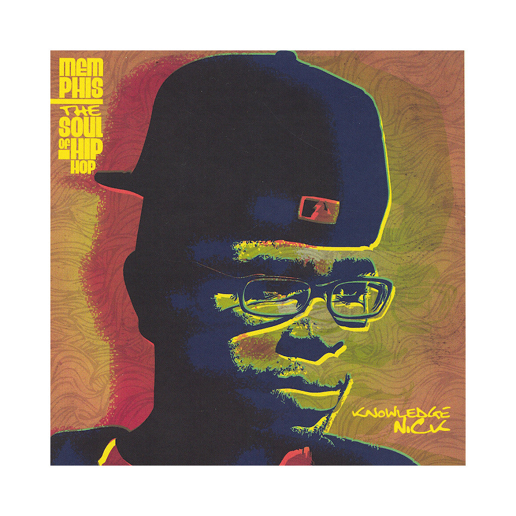 <!--020121211053170-->Knowledge Nick - 'Memphis: The Soul Of Hip Hop' [CD]