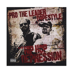 Pro The Leader & Dopestyle - 'The Hip Hop Depression' [CD]