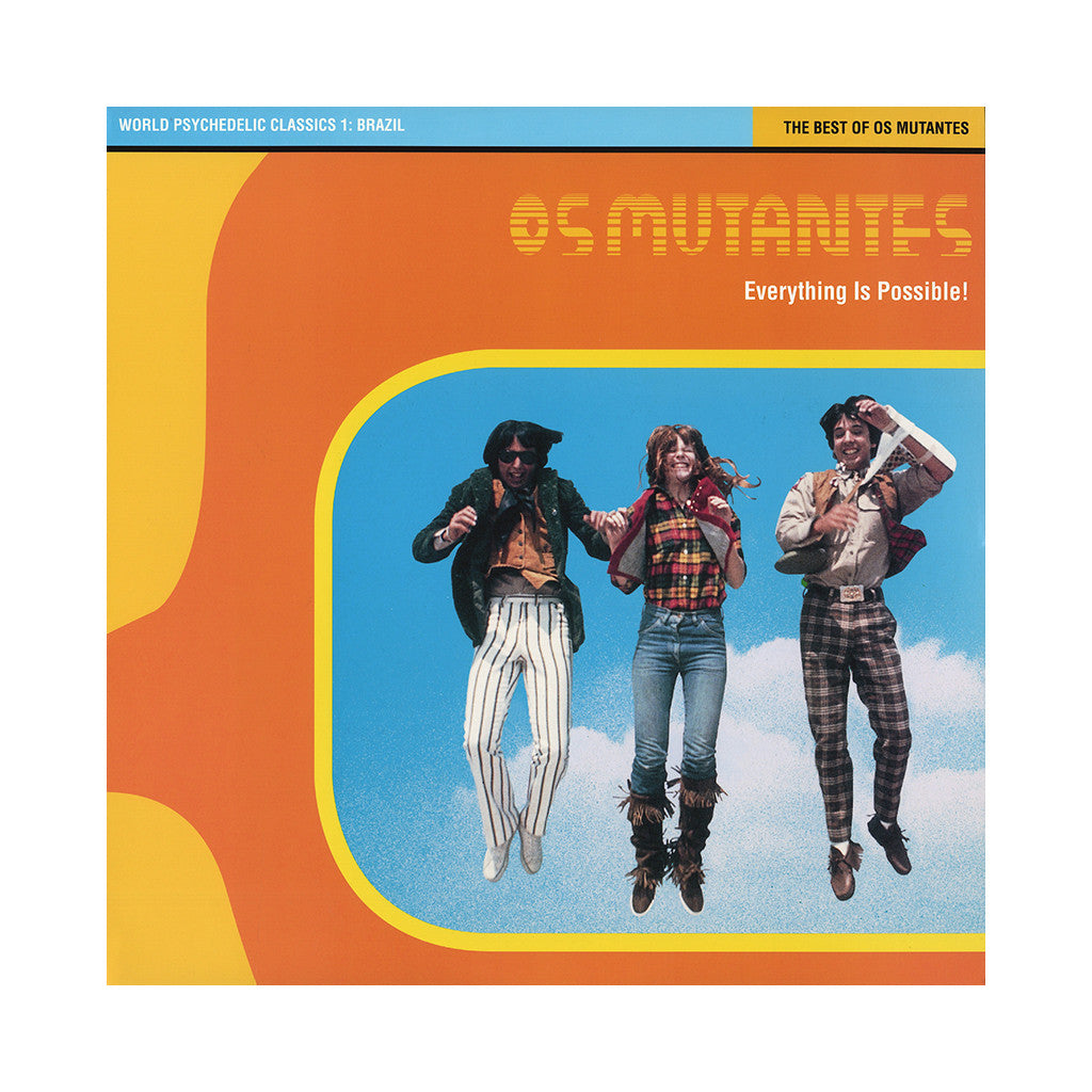 Os Mutantes - 'Everything Is Possible: The Best Of Os Mutantes' [(Black) Vinyl LP]
