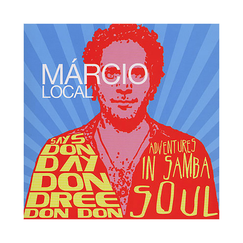 <!--120090512016956-->Marcio Local - 'Says Don Day Don Dree Don Don: Adventures In Samba Soul' [CD]