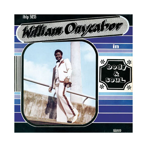 "[""William Onyeabor - 'Body & Soul' [(Black) Vinyl LP]""]"