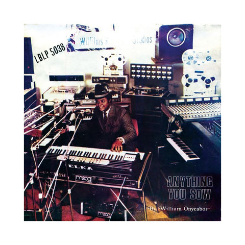 "[""William Onyeabor - 'Anything You Sow' [(Black) Vinyl LP]""]"