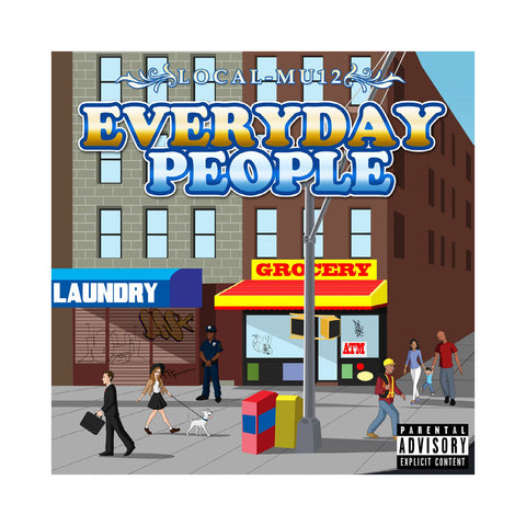 "[""Local-Mu12 - 'Everyday People' [(Black) Vinyl LP]""]"