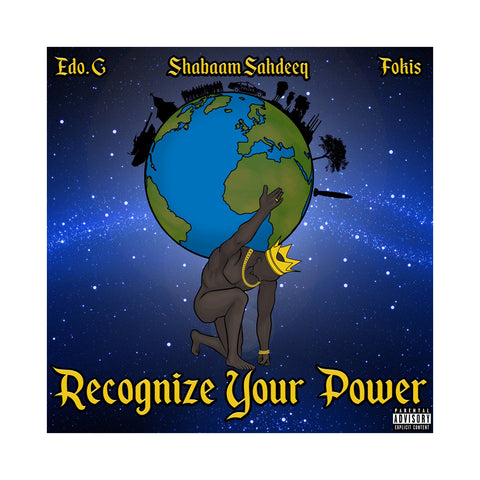 "[""EDO.G, Shabaam Sahdeeq & Fokis - 'Recognize Your Power' [Cassette Tape]""]"