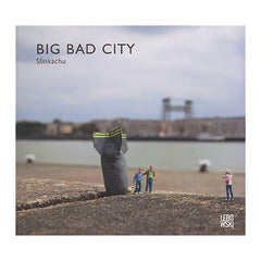 <!--020100901031385-->Slinkachu - 'Big Bad City' [Book]