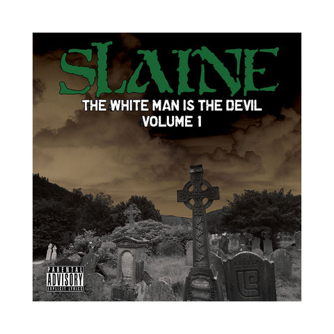 Slaine - 'The White Man Is The Devil Vol. 1' [CD]