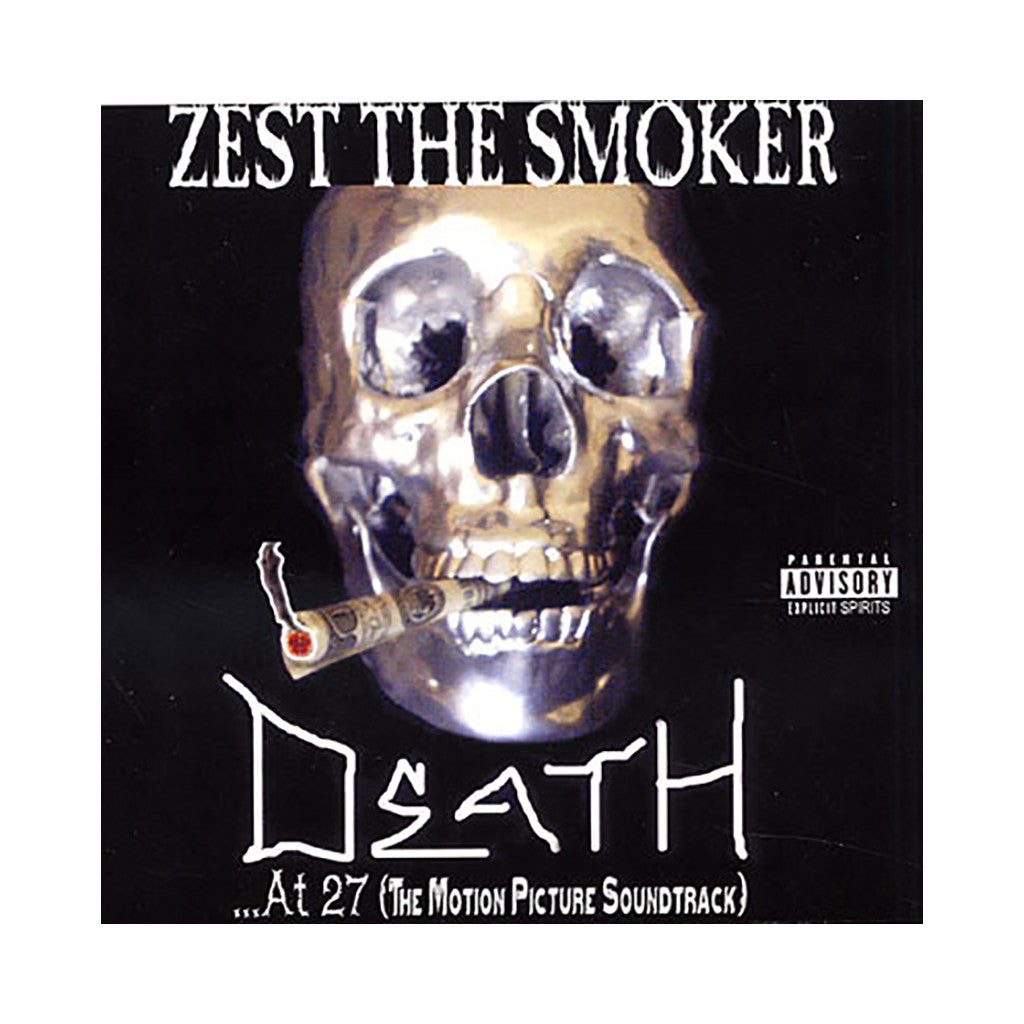 <!--2009082524-->Zest The Smoker - 'Death... At 27 (The Motion Picture Soundtrack)' [CD]