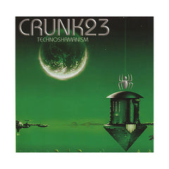 <!--020061128021029-->Crunk23 - 'Technoshamanism' [CD]