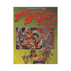 <!--019960701031493-->Robert Williams - 'Zombie Mystery Paintings' [Book]