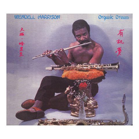 "[""Wendell Harrison - 'Organic Dream' [CD]""]"
