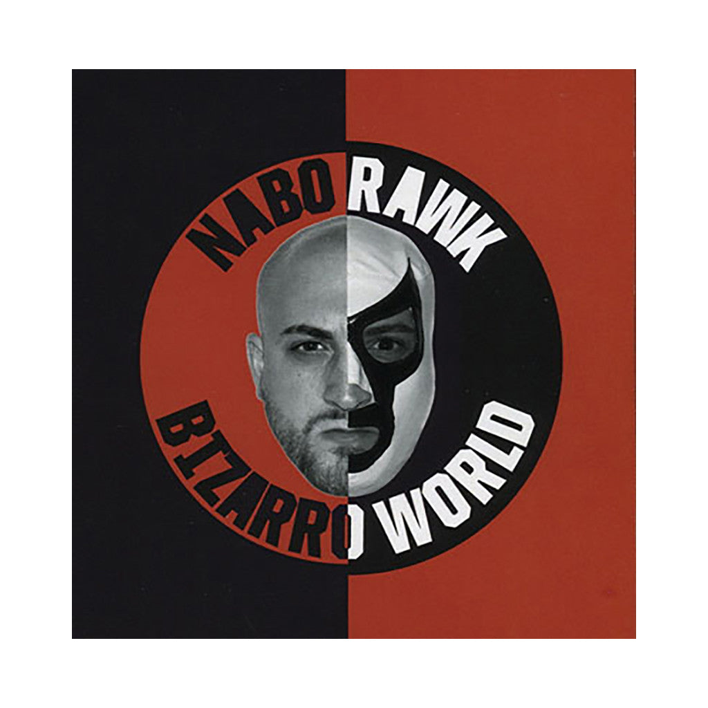 <!--2010071315-->Nabo Rawk - 'Bizarro World' [CD]