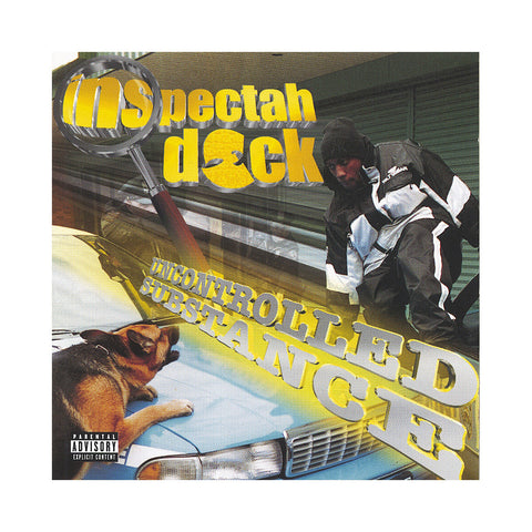 Inspectah Deck - 'Uncontrolled Substance' [CD]