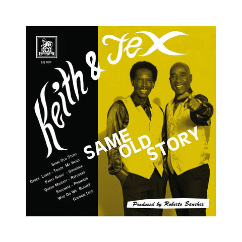 Keith & Tex - 'Same Old Story' [(Black) Vinyl LP]