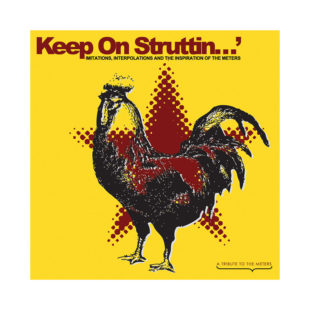 Various Artists (The Meters) - 'Keep On Struttin': Imitations, Interpolations And The Inspiration Of The Meters' [CD]