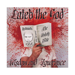 <!--2011040507-->Lateb The God - 'Wisdom And Ignorance' [CD]