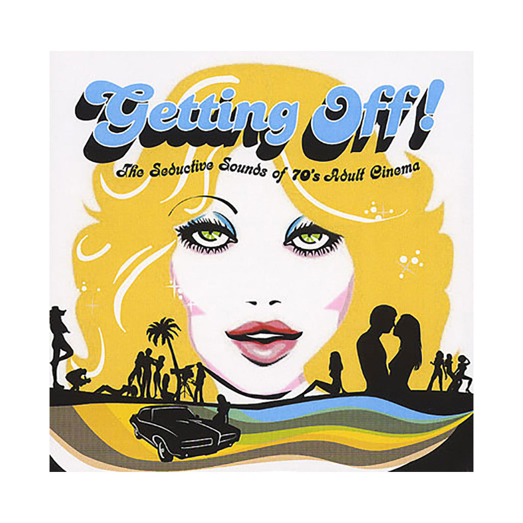 Various Artists - 'Getting Off! The Seductive Sounds Of 70's Adult Cinema' [CD]