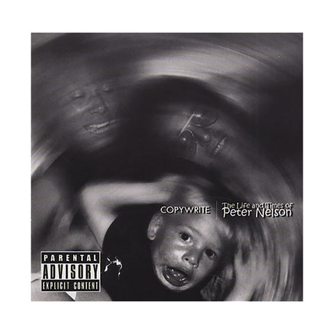 Copywrite - 'The Life And Times Of Peter Nelson' [CD]