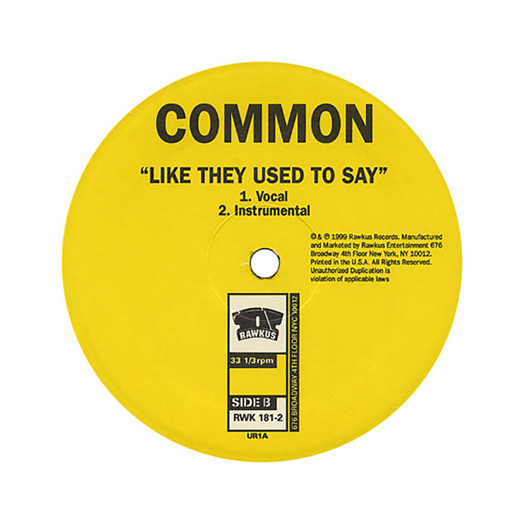"Common - 'One-Nine-Nine-Nine/ Like They Used To Say' [(Black) 12"" Vinyl Single]"
