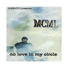 <!--020001026002216-->MCML - 'No Love In My Circle' [CD]