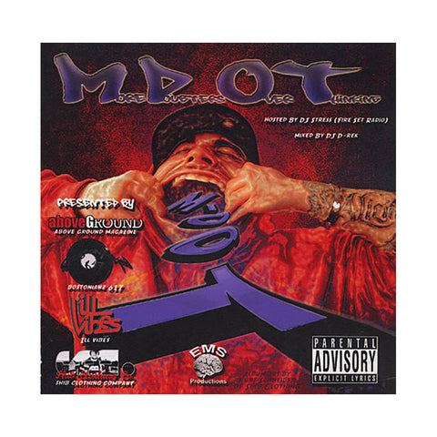 M-Dot (Mixed By: DJ D-Rek) (Hosted By: DJ Stress) - 'M.ore D.oubters O.ver T.hinking' [CD]