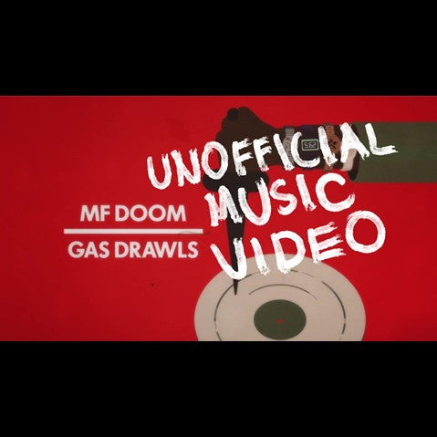 M.F. DOOM - 'Gas Drawls' [Video]