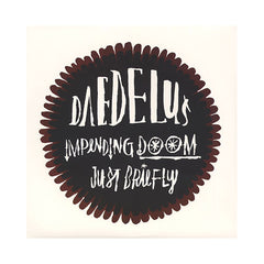 "Daedelus - 'Impending Doom/ Just Briefly/ Impending Doom (Domu Remix)/ Just Briefly (Umod Remix)' [(Black) 12"" Vinyl Single]"