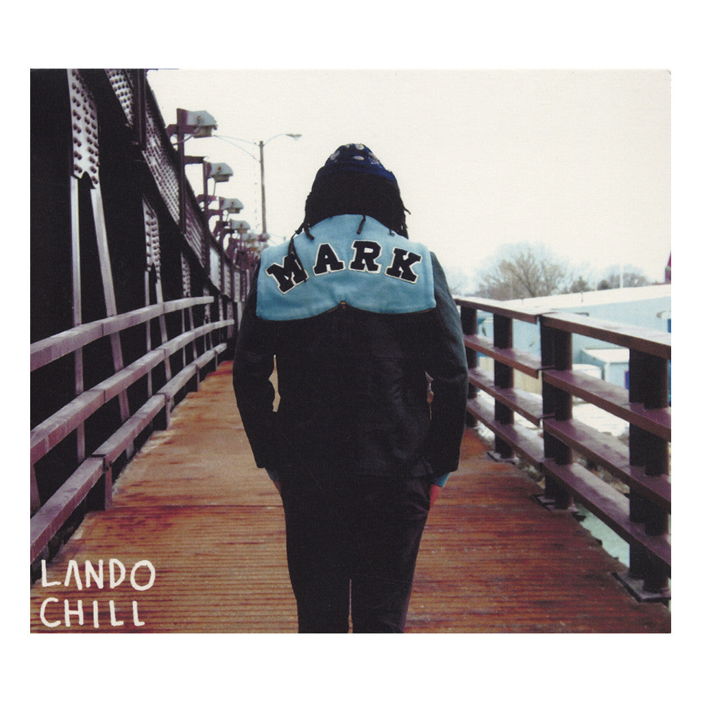 Lando Chill - 'For Mark, Your Son' [CD]