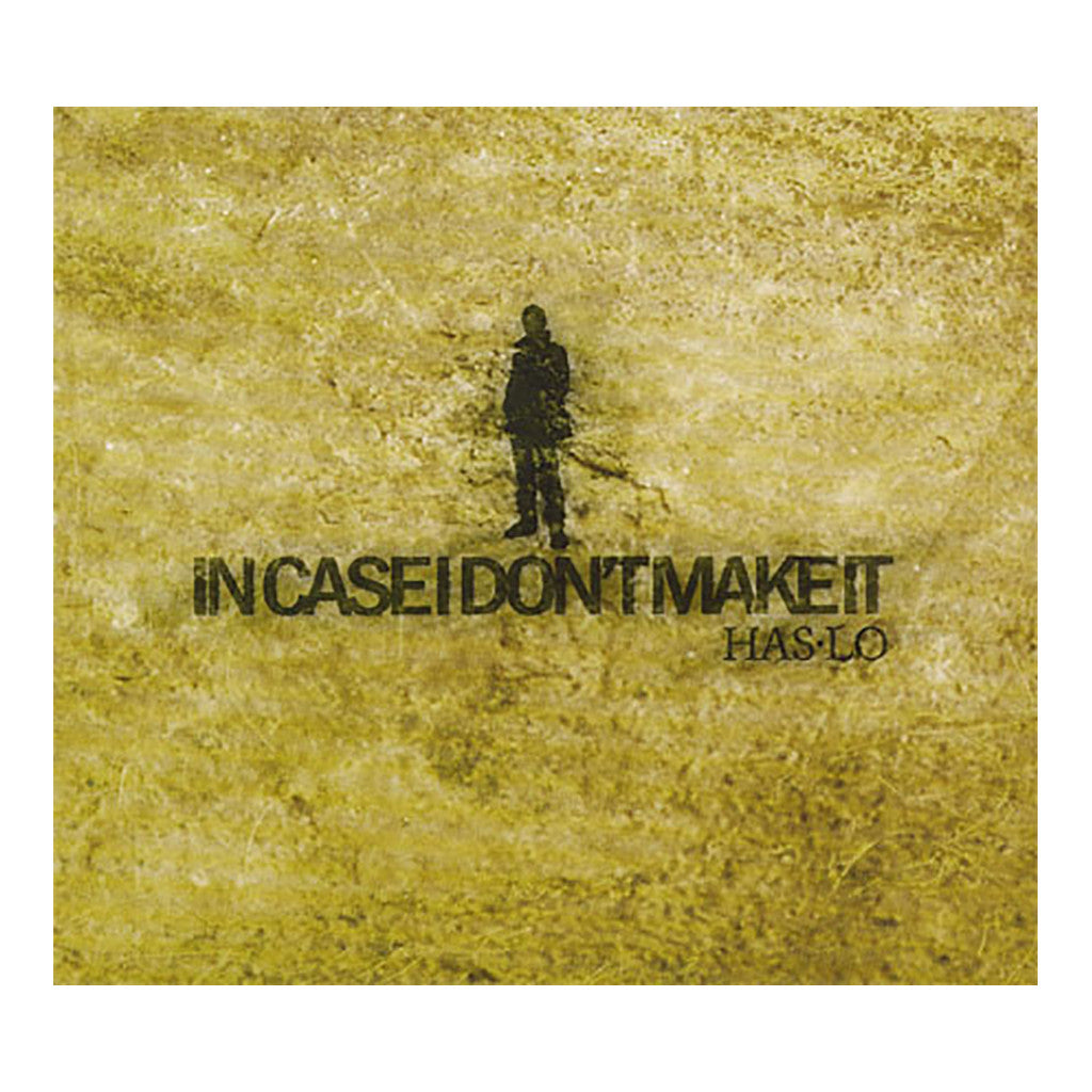<!--2011032939-->Has-Lo - 'In Case I Don't Make It' [CD]