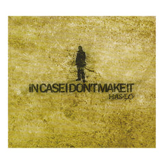 <!--120110329027245-->Has-Lo - 'In Case I Don't Make It' [CD]