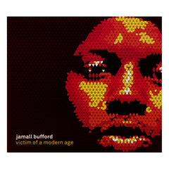 <!--2013121041-->Jamall Bufford - 'Victim Of A Modern Age' [CD]