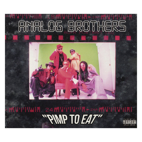 "[""Analog Brothers - 'Pimp To Eat (Re-Issue)' [CD]""]"