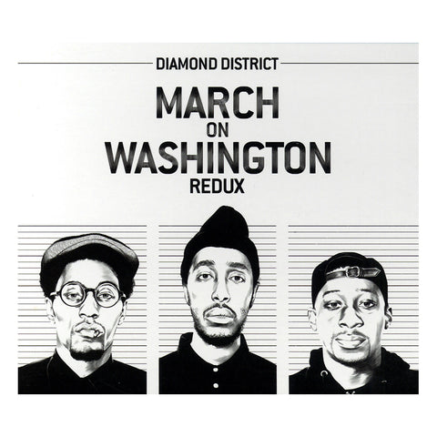 "[""Diamond District - 'March On Washington Redux' [CD]""]"