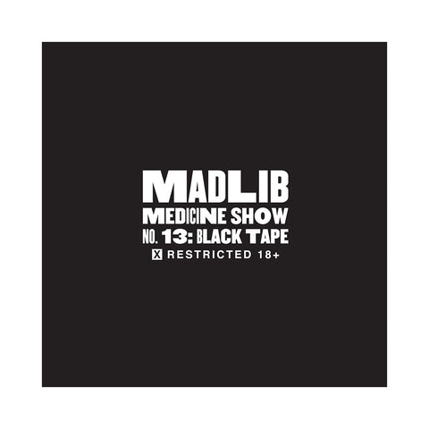 "[""Madlib - 'Medicine Show No. 13: Black Tape' [CD]""]"