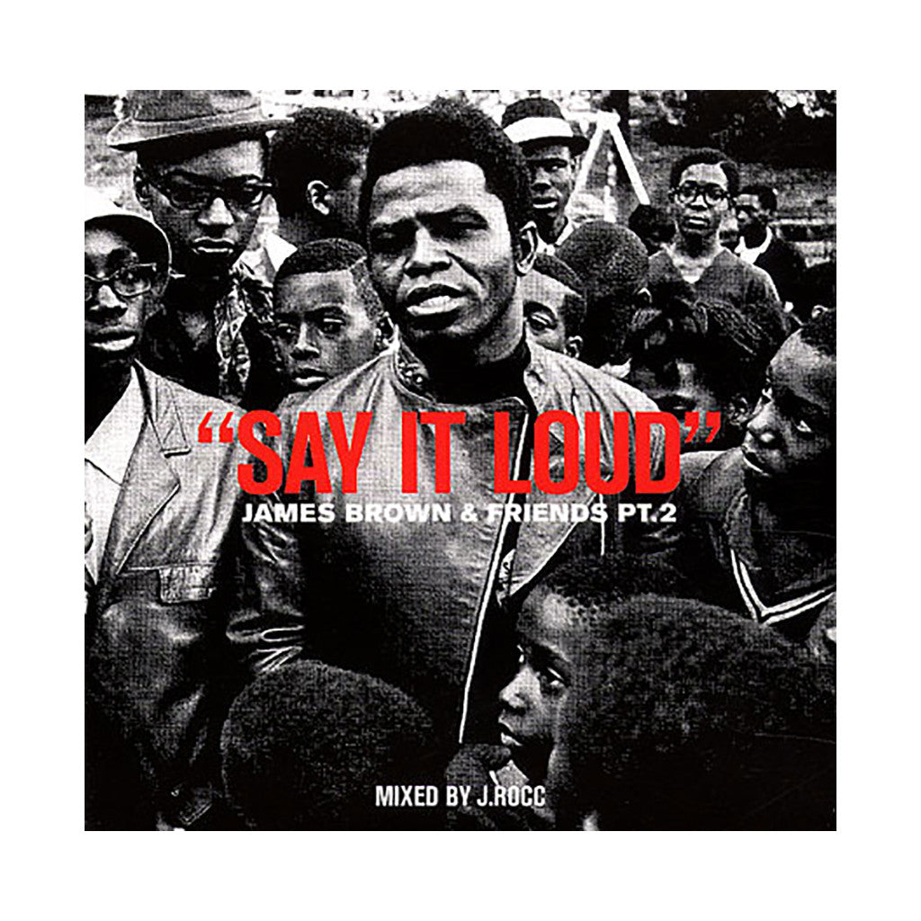 J. Rocc - 'Say It Loud: James Brown & Friends Pt. 2' [CD]