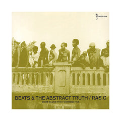 Ras G - 'Beats & The Abstract Truth: More Blues Than Mathematics' [CD]